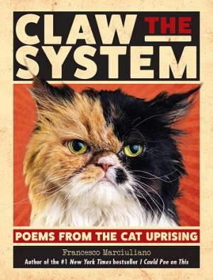 "Author Francesco Marciuliano of ""Claw The System"" Poems from the Cat Uprising, will join Jon and Talkin' Pets 11/10/18 at 5pm EST to discuss and give away his book"