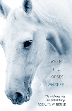 "Rosalyn W. Berne author of ""When The Horses Whisper"" will join Jon and Talkin' Pets this Saturday 11/30/13 at 5 PM to discuss and give away her book"