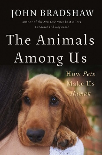 """Author John Bradshaw will join Jon and Talkin' Pets 11/04/2017 at 5pm EST live from England to discuss and give away his new book """"The Animals Among Us"""" How Pets Make Us Human"""
