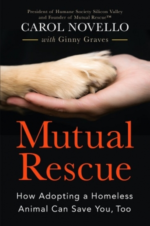 "Carol Novella author of ""Mutual Rescue"" How adopting a homeless Animal Can Save You, Too will join Jon and Talkin' Pets to discuss and give away her new book"
