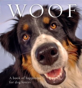 Anouska Jones editor of Woof A Book of Happiness For Dog Lovers will join Jon and Talkin' Pets live from Australia 9/24/16 at 5pm EST to discuss and give away her book