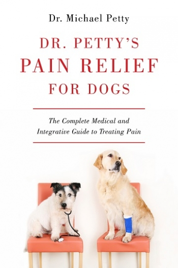 """Dr. Petty will join Jon and Talkin' Pets 3/18/17 at 5pm EST to discuss and give away his new book """"Dr. Petty's Pain Relief for Dogs"""""""