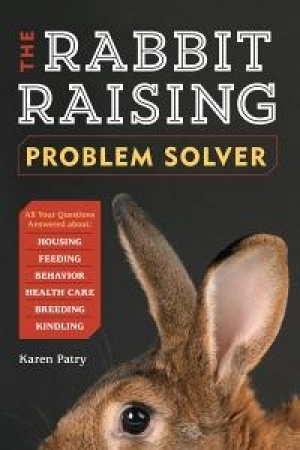 "Karen Patry author of ""Raise Your Rabbit-Raising Know-How"" will join Jon and Talkin' Pets at 5 PM EST 5/3/14 to discuss and give away her new book"