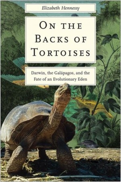 """On the Backs of Tortoises"" Darwin, the Galápagos, and the Fate of an Evolutionary Eden, author Elizabeth Hennessy will join Jon & Talkin' Pets 11/16/19 at 5pm ET to discuss and give away her new book"