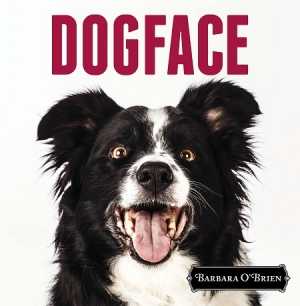 "Barbara O'Brien author of ""DOGFACE"" will join Jon and Talkin' Pets 11/15/14 at 5 PM EST to discuss and give away her new book"