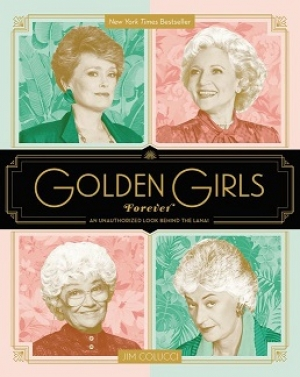 "Jim Colucci the author of ""Golden Girls Forever"" An Unauthorized Look behind the Lanai will join Jon and Talkin' Pets 3/2/19 at 5pm ET to discuss and give away his new book on sale 4/5/19"