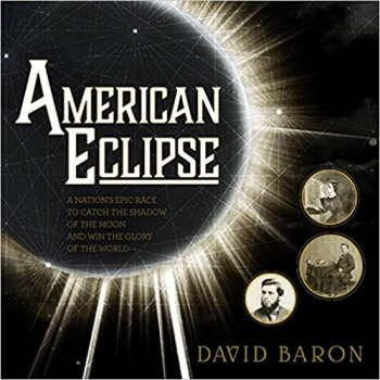 David Baron, author of American Eclipse, will join Jon and Talkin' Pets 8/12/17 at 5pm EST to discuss and give away his book just in time for the August 21, 2017 Eclipse