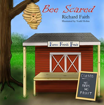 """Richard Faith, author of """"Bee Scared"""" will join Jon and Talkin' Pets 09/25/21 at 5pm ET to discuss and give away his children's book"""