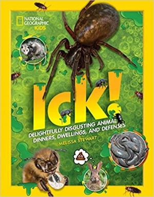 Melissa Stewart author of NATIONAL GEOGRAPHIC KIDS:  ICK! Delightfully Disgusting Animal Dinners, Dwellings and Defenses will join Jon & Talkin' Pets 6/27/20 at 5pm ET to discuss & give away her new book