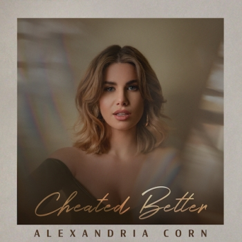 "ALEXANDRIA CORN TELLS EX HE SHOULD HAVE ""CHEATED BETTER"" IN NEW SINGLE and She will join Jon & Talkin' Pets to discuss her music and pet 3/28/20 at 630pm ET"