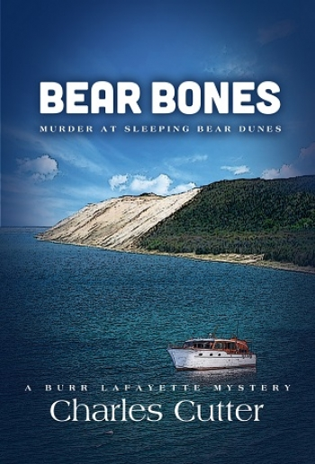 Charles Cutter, author of Bear Bones: Murder at Sleeping Bear Dunes will join Jon and Talkin' Pets 8/29/20 at 621pm ET to discuss and give away his novel