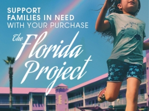 A24 TO DONATE 5% OF FLORIDA PROJECT PROCEEDS TO COMMUNITY HOPE CENTER